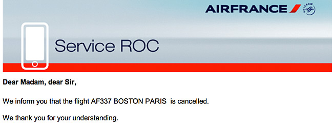 Air France Cancellation E-mail 15 Mins Before Departure